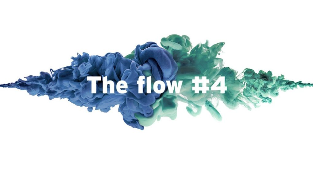 The flow newsletter #4
